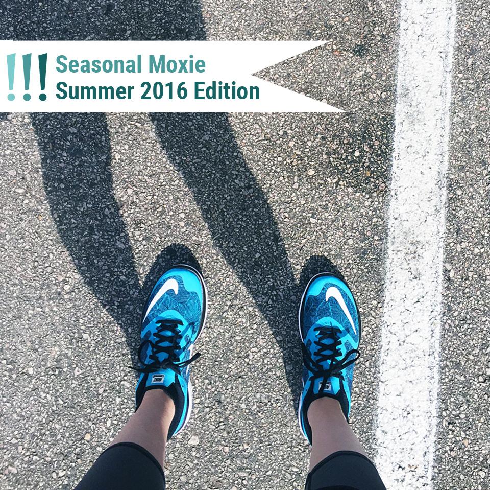 Seasonal Moxie Summer 2016